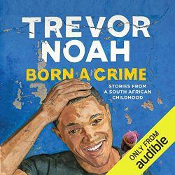 Born a Crime Audiobook