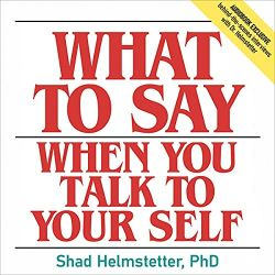 what to say when you talk to yourself audiobook